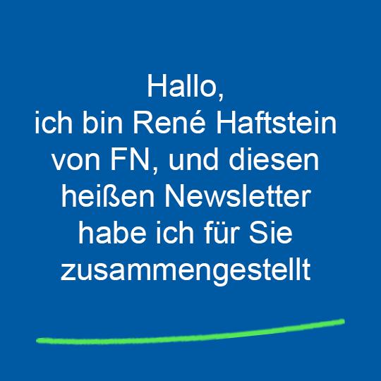 René Haftstein hat diesen Newsletter zusammengestellt.